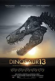 Dinosaur 13 (2014) Poster - Movie Forum, Cast, Reviews