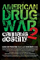 Image of American Drug War 2: Cannabis Destiny
