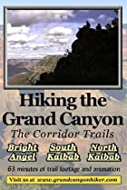 Image of Hiking the Grand Canyon: The Corridor Trails