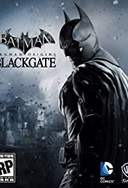 Batman: Arkham Origins - Blackgate Poster