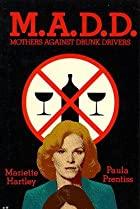 Image of M.A.D.D.: Mothers Against Drunk Drivers