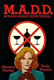 M.A.D.D.: Mothers Against Drunk Drivers Poster