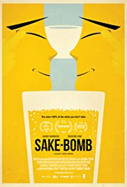 Sake-Bomb (2013) Poster - Movie Forum, Cast, Reviews