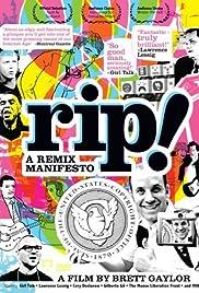 RiP: A Remix Manifesto(2009) Poster - Movie Forum, Cast, Reviews