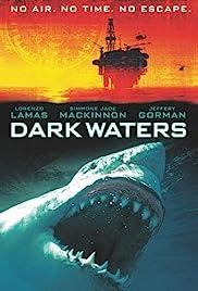 Dark Waters(2003) Poster - Movie Forum, Cast, Reviews