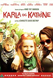 Karla og Katrine (2009) Poster - Movie Forum, Cast, Reviews