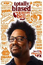 Image of Totally Biased with W. Kamau Bell