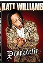 Image of Katt Williams: Pimpadelic
