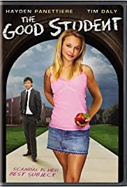 The Good Student (2006) Poster - Movie Forum, Cast, Reviews