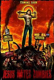 Jesus Hates Zombies Poster