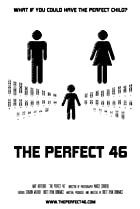 Image of The Perfect 46