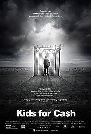 Kids for Cash(2013) Poster - Movie Forum, Cast, Reviews