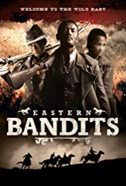 Eastern Bandits (2012) Poster - Movie Forum, Cast, Reviews