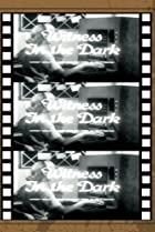 Image of Witness in the Dark