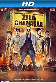 Watch Movie Zila Ghaziabad (2013)