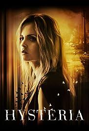 Hysteria Poster - TV Show Forum, Cast, Reviews