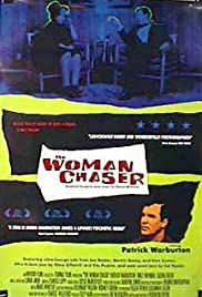 The Woman Chaser (1999) Poster - Movie Forum, Cast, Reviews