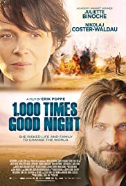 1,000 Times Good Night (2013) Poster - Movie Forum, Cast, Reviews