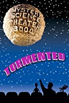 Image of Mystery Science Theater 3000: Tormented