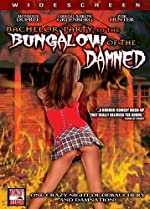 Bachelor Party in the Bungalow of the Damned(2008)