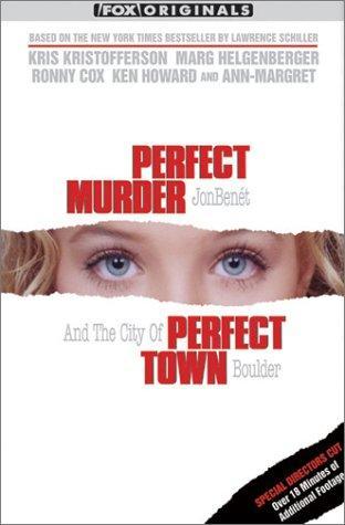 Perfect Murder, Perfect Town: JonBenét and the City of Boulder (2000)