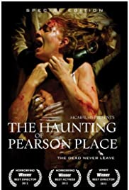 The Haunting of Pearson Place (2014) Poster - Movie Forum, Cast, Reviews