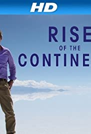 Rise of the Continents Poster - TV Show Forum, Cast, Reviews