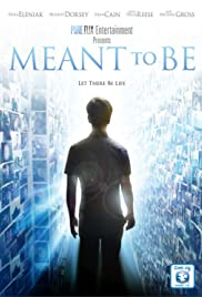 Meant to Be (2012) Poster - Movie Forum, Cast, Reviews
