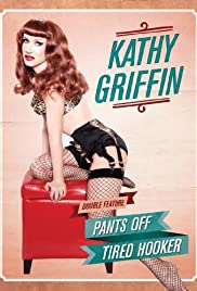 Kathy Griffin: Tired Hooker Poster