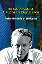 Image of Julian Assange: A Modern Day Hero? Inside the World of Wikileaks