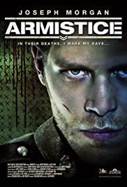 Armistice (2013) Poster - Movie Forum, Cast, Reviews