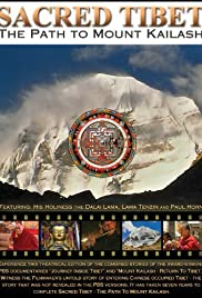 Sacred Tibet: The Path to Mount Kailash Poster