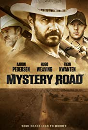 Mystery Road (2013) Poster - Movie Forum, Cast, Reviews