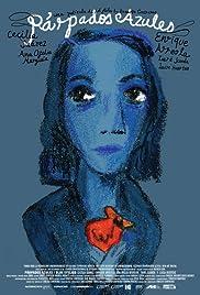 Párpados azules(2007) Poster - Movie Forum, Cast, Reviews