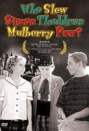 Who Slew Simon Thaddeus Mulberry Pew Poster