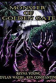 Monster of Golden Gate Poster