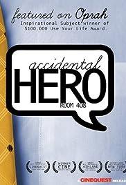 Accidental Hero: Room 408 Poster