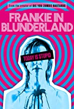 Frankie in Blunderland