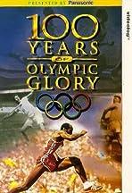 100 Years of Olympic Glory