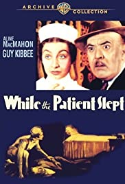 While the Patient Slept (1935) Poster - Movie Forum, Cast, Reviews