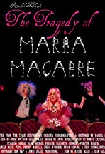 The Tragedy of Maria Macabre