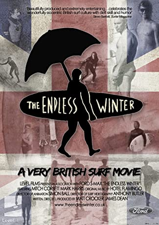 The Endless Winter - A Very British Surf Movie (2012)
