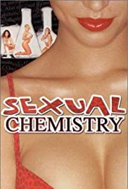 Sexual Chemistry(1999) Poster - Movie Forum, Cast, Reviews