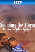Image of Sounding the Alarm: Battling the Autism Epidemic