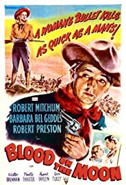 Blood on the Moon (1948) Poster - Movie Forum, Cast, Reviews