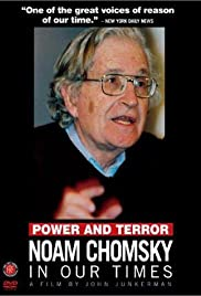 Power and Terror: Noam Chomsky in Our Times (2002) Poster - Movie Forum, Cast, Reviews