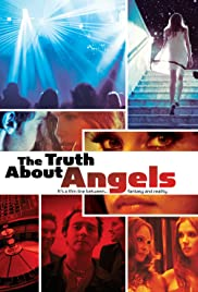 The Truth About Angels (2011) Poster - Movie Forum, Cast, Reviews