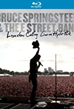Bruce Springsteen and the E Street Band: London Calling - Live in Hyde Park