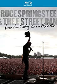 Bruce Springsteen and the E Street Band: London Calling - Live in Hyde Park (2010) Poster - Movie Forum, Cast, Reviews