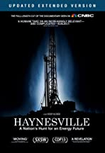 Haynesville: A Nation's Hunt for an Energy Future